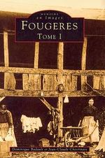 Fougères - Tome I