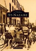Saint-Nazaire - Tome I