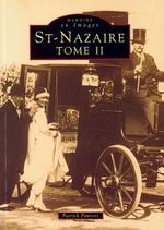 Saint-Nazaire - Tome II