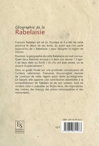 4eme Géographie de la Rabelaisie - Lieux de Touraine et d'ailleurs dans l'œuvre de Rabelais
